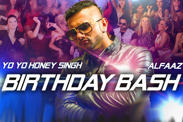 Yo Yo Honey Singh raps 'WTF' in 'Birthday Bash' | Radioandmusic.com
