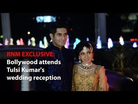 RNM EXCLUSIVE: Bollywood attends Tulsi Kumar's wedding reception
