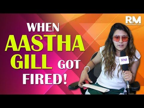 When Aastha Gill Got 'Fired'
