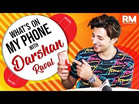 What's On My Phone with Darshan Raval