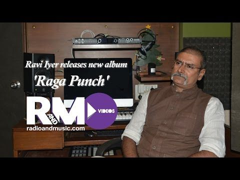 Ravi Iyer releases new album 'Raga Punch'