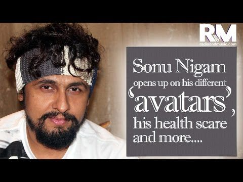 Sonu Nigam opens up on his different 'avatars', his health scare and more....
