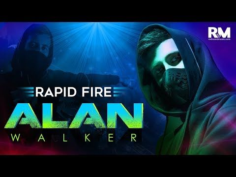 Rapid Fire with Alan Walker