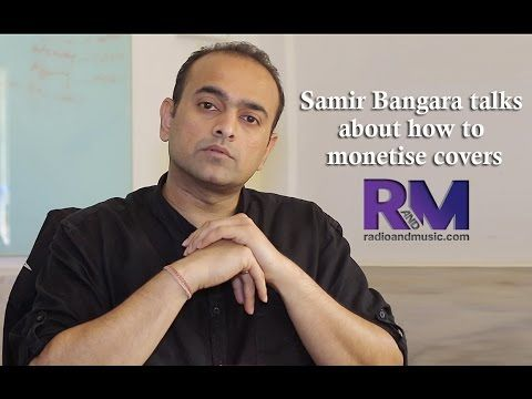 Samir Bangara talks about ways artist can monetise cover version of a song