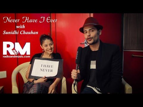 'Never Have I Ever' with Sunidhi Chauhan