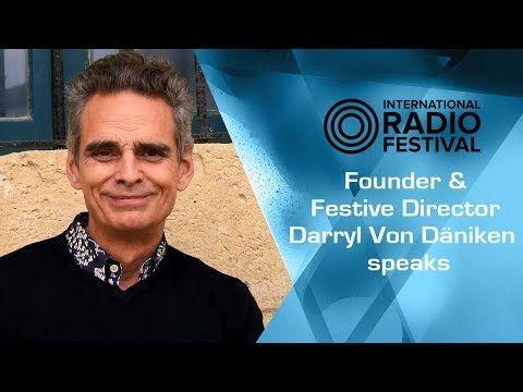 Founder Darryl von Dõniken speaks on International Radio Festival