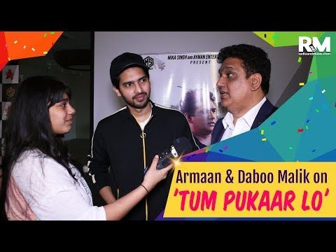 Armaan & Daboo Malik on 'Tum Pukaar Lo'