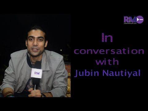 In conversation with Jubin Nautiyal