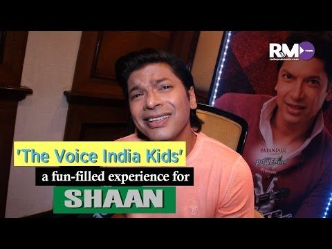 'The Voice India Kids' a fun-filled experience for Shaan